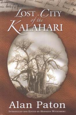 Lost City of the Kalahari - Paton, Alan