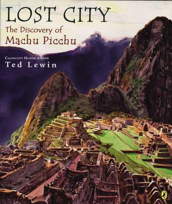 Lost City: The Discovery of Machu Picchu -