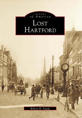 Lost Hartford - Faude, Wilson H
