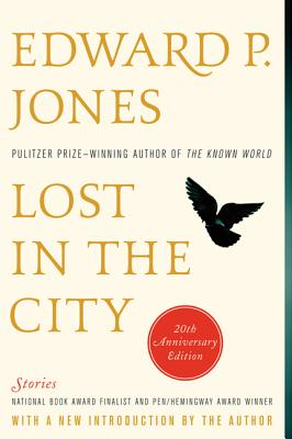 Lost in the City - 20th Anniversary Edition: Stories - Jones, Edward P