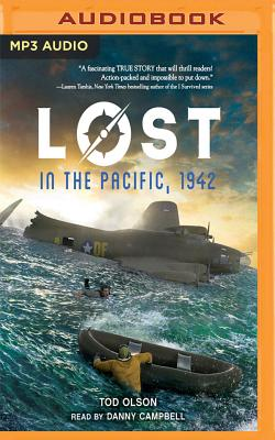 Lost in the Pacific, 1942: Not a Drop to Drink - Olson, Tod