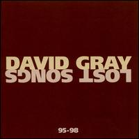 Lost Songs 95-98 - David Gray