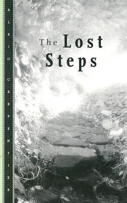 Lost Steps - Carpentier, Alejo