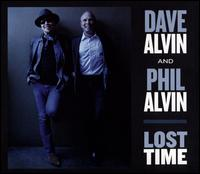 Lost Time - Dave Alvin & Phil Alvin