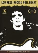 Lou Reed: Rock & Roll Heart