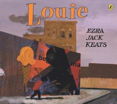 Louie - Keats, Ezra Jack