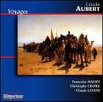 Louis Aubert: Voyages