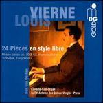 Louis Vierne: 24 Pièces en style libre