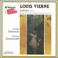 Louis Vierne: M�lodies, Vol. 2 - Fran�ois Kerdoncuff (piano); Mireille Delunsch (soprano)