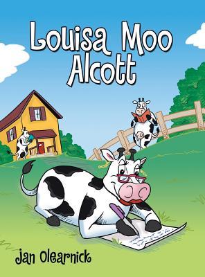Louisa Moo Alcott - Olearnick, Jan