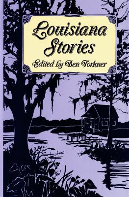 Louisiana Stories - Forkner, Ben (Editor), and Louis, Henry (Contributions by), and Cable, George