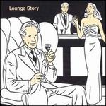 Lounge Story