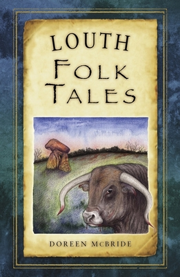 Louth Folk Tales - McBride, Doreen