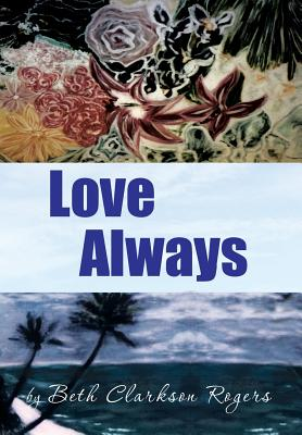 Love Always - Rogers, Beth Clarkson