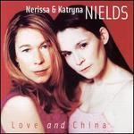 Love and China - Nerissa Nields