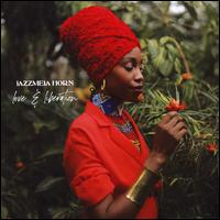 Love and Liberation - Jazzmeia Horn