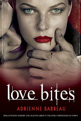 Love Bites - Barbeau, Adrienne