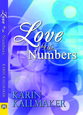 Love by the Numbers - Kallmaker, Karin