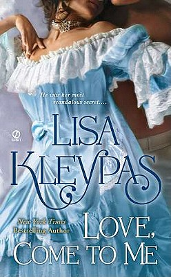 Love, Come to Me - Kleypas, Lisa
