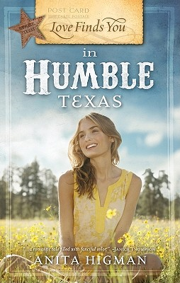 Love Finds You in Humble, Texas - Higman, Anita