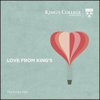 Love from King's - The King's Men (choir, chorus)