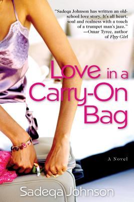Love in a Carry-On Bag - Johnson, Sadeqa