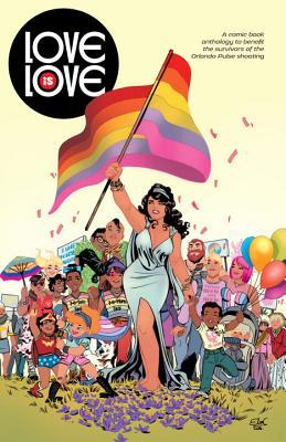 Love Is Love - Andreyko, Marc (Editor)