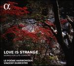 Love is Strange: Works for Lute Consort