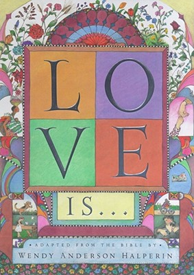 Love Is... - Bible, King James