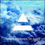 Love Lust Faith + Dreams