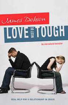 Love Must be Tough - Dobson, James