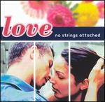 Love: No Strings Attached