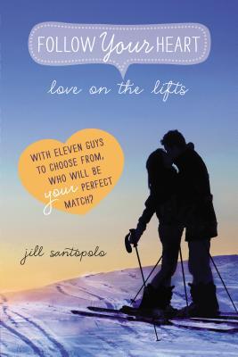 Love on the Lifts - Santopolo, Jill