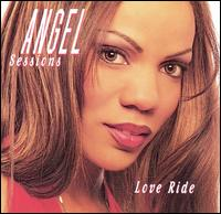 Love Ride - Angel Sessions