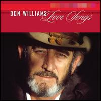 Love Songs [MCA Nashville] - Don Williams