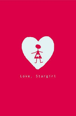 Love, Stargirl - Spinelli, Jerry