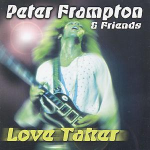 Love Taker - Peter Frampton