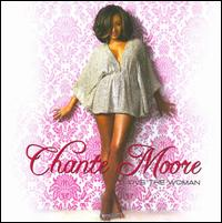 Love the Woman - Chanté Moore