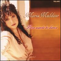 Love Wants to Dance - Maria Muldaur