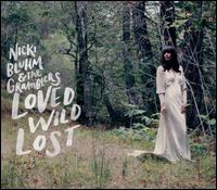 Loved Wild Lost - Nicki Bluhm & the Gramblers
