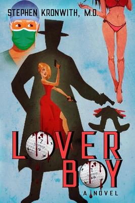 Lover Boy - Kronwith, Stephen