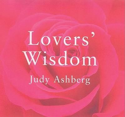Lovers' Wisdom - Ashberg, Judy