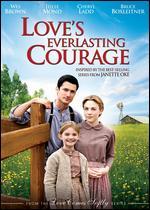 Love's Everlasting Courage - Bradford May