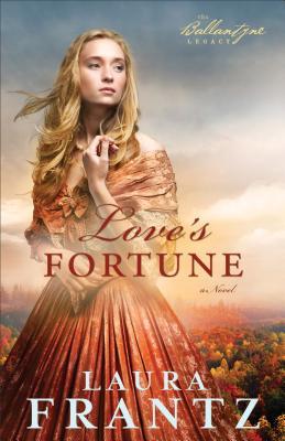 Love's Fortune - Frantz, Laura