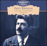 Love's Joy - Love's Sorrow - Carl Lamson (piano); Franz Rupp (piano); Fritz Kreisler (violin); Michael Raucheisen (piano)