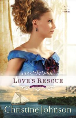 Love's Rescue - Johnson, Christine