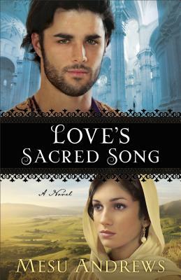 Love's Sacred Song - Andrews, Mesu