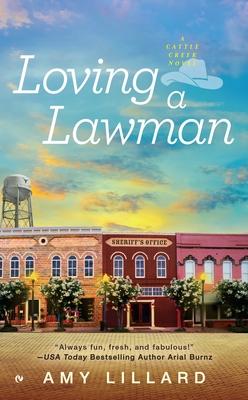 Loving a Lawman - Lillard, Amy