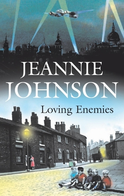 Loving Enemies - Johnson, Jeannie