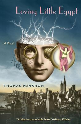 Loving Little Egypt - McMahon, Thomas